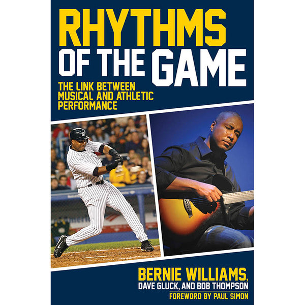 RHYTHMS OF THE GAME - THE LINK BETWEEN MUSICAL AND ATHLETIC PERFORMANCE