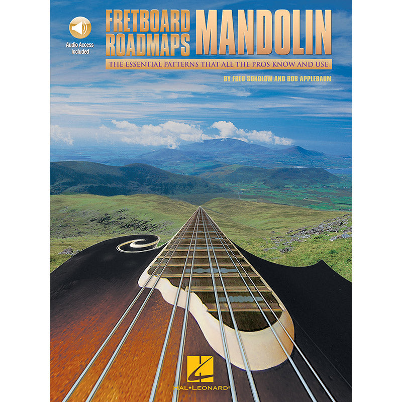 Fretboard Roadmaps: Mandolin-The Essential Patterns That All the Pros Know and Use