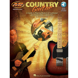 Country Guitar-A Guide to Playing Modern & Traditional Electric Country Lead Guitar