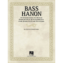 Bass Hanon - 75 Exercises to Build Endurance and Flexibility for Bass Guitar Players