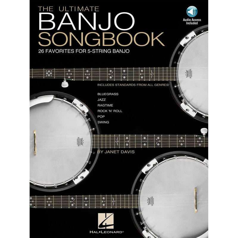 The Ultimate Banjo Songbook - 26 Favorites for 5-String Banjo