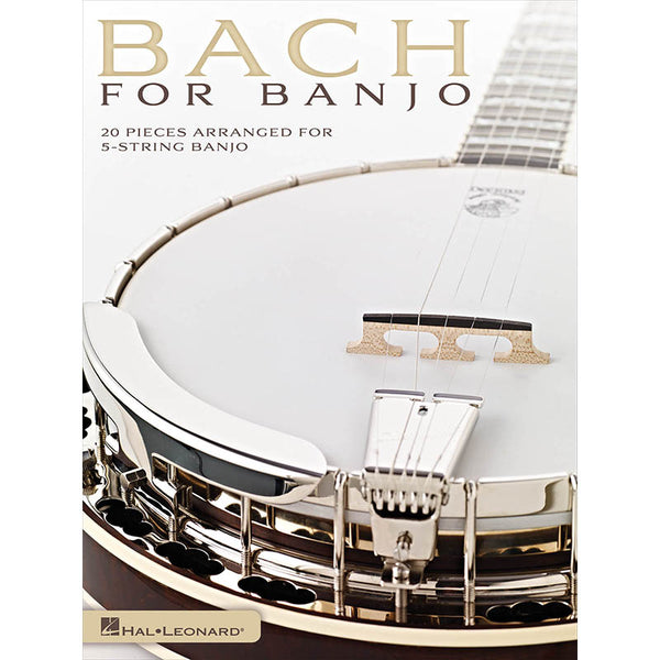 Bach for Banjo - 20 Pieces Arranged for 5-String Banjo