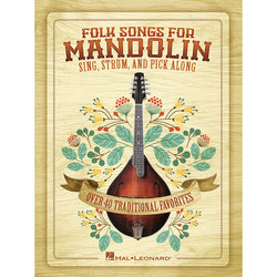 Folk Songs for Mandolin - Sing, Strum and Pick Along