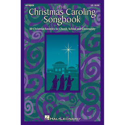 The Christmas Caroling Songbook - Satb Collection