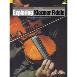 Exploring Klezmer Fiddle-An Introduction to Klezmer Styles, Technique and History