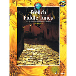 French Fiddle Tunes - 227 Traditional Pieces for Violin