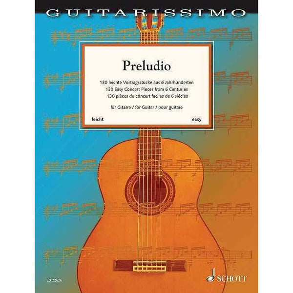 Preludio - 130 Easy Concert Pieces From 6 Centuries for Guitar