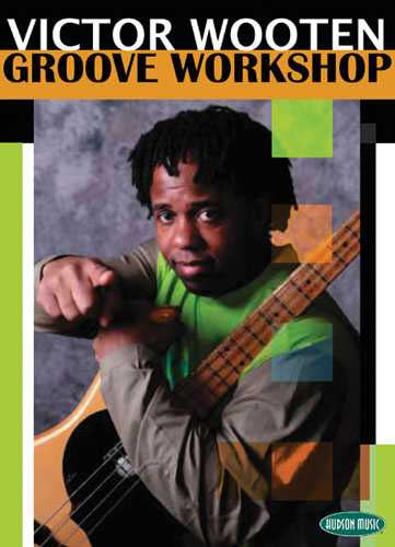 DVD - Victor Wooten Groove Workshop
