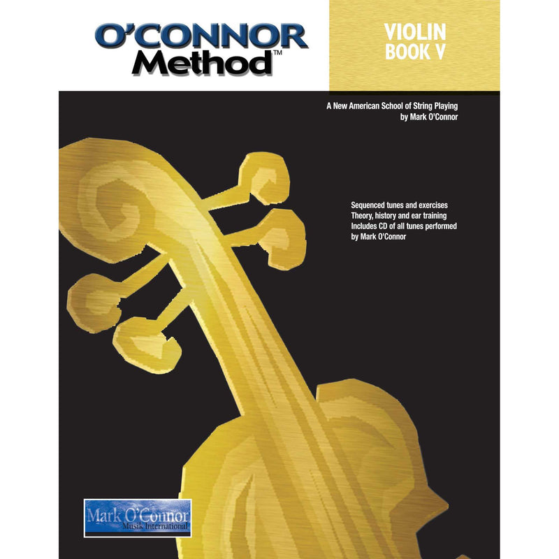 O'Connor Violin Method: Violin Book V-A New American School of String Playing