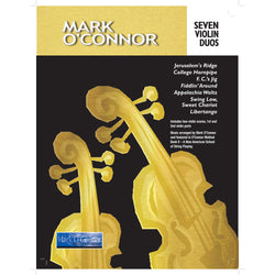 Mark O'Connor - Seven Violin Duos