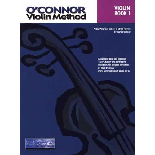 O'Connor Violin Method: Violin Book I-A New American School of String Playing