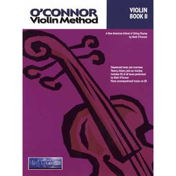 O'Connor Violin Method: Violin Book II-A New American School of String Playing