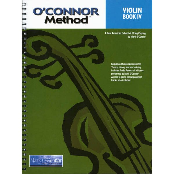 O'Connor Violin Method: Violin Book IV-A New American School of String Playing