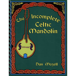 The Incomplete Celtic Mandolin
