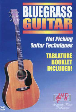 Flatpicking Bluegrass Guitar, Level 2