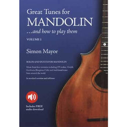 Great Tunes for Mandolin     And How to Play Them - Volume 1