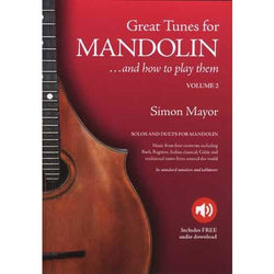 Great Tunes for Mandolin ... And How to Play Them - Volume 2