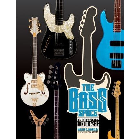 The Bass Space: Profiles of Classic Electric Basses