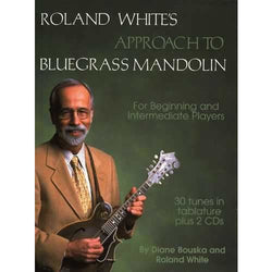 Roland White's Approach to Bluegrass Mandolin