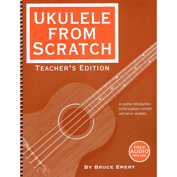 (270) UKULELE FROM SCRATCH - TEACHER'S EDITION