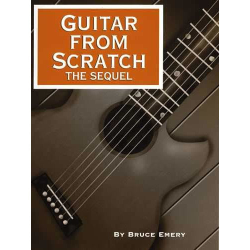 (110) GUITAR FROM SCRATCH, THE SEQUEL