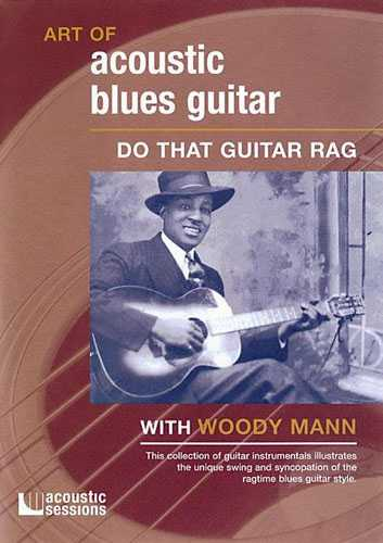 Art of Acoustic Blues Guitar - Do That Guitar Rag