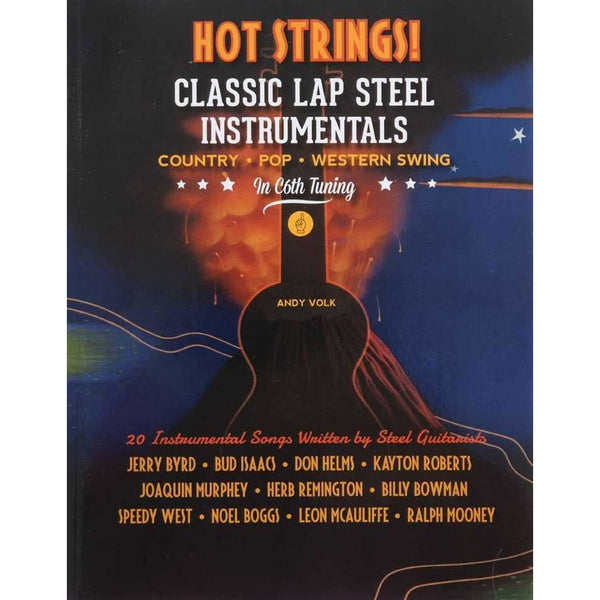 Hot Strings! Classic Lap Steel Instrumentals in C6TH Tuning