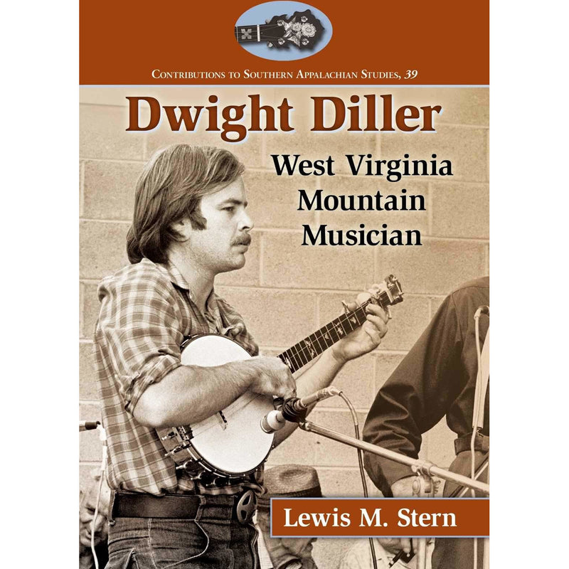 Dwight Diller: West Virginia Mountain Musician