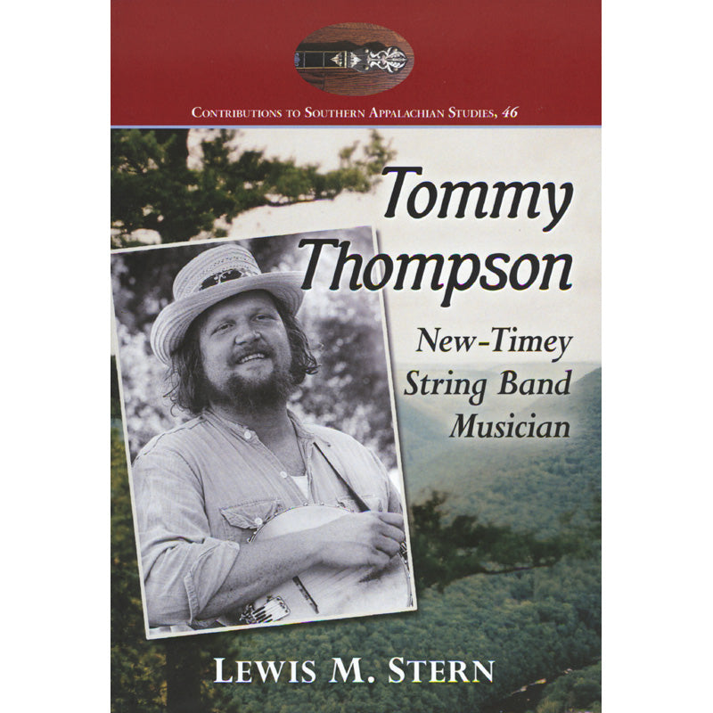Tommy Thompson - New-Timey String band Musician