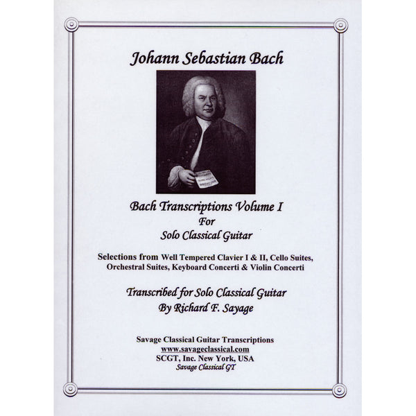 Bach Transcriptions I For Solo Classical Guitar