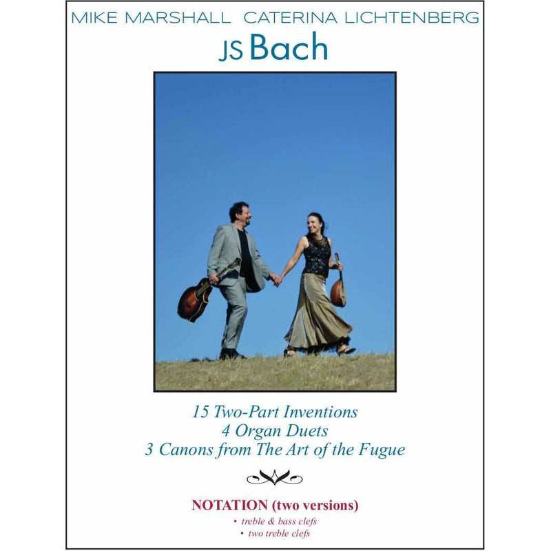 Mike Marshall & Caterina Lichtenberg - JS Bach: Notation Edition