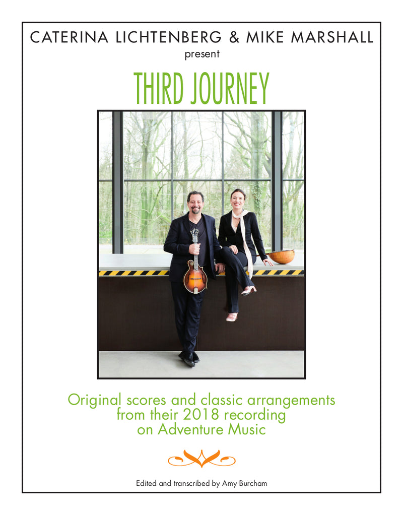 Caterina Lichtenberg & Mike Marshall Present - Third Journey