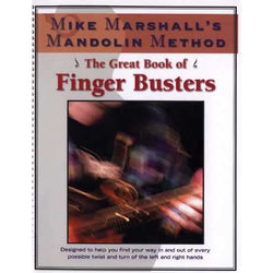 Mike Marshall's Mandolin Method-The Great Book of Finger Busters