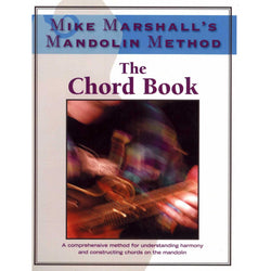 Mike Marshall's Mandolin Method-The Chord Book