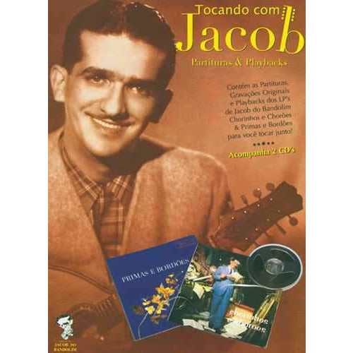 Tocando Com Jacob - Partituras & Playbacks (Playing with Jacob - Scores & Playbacks)