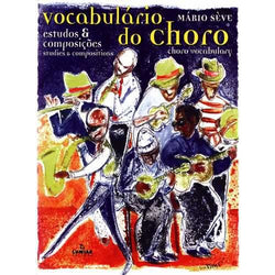 Vocabulario Do Choro - Estudos & Composicoes (Choro Vocabulary - Studies & Compositions)