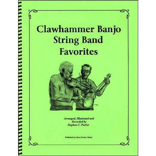 Clawhammer Banjo String Band Favorites