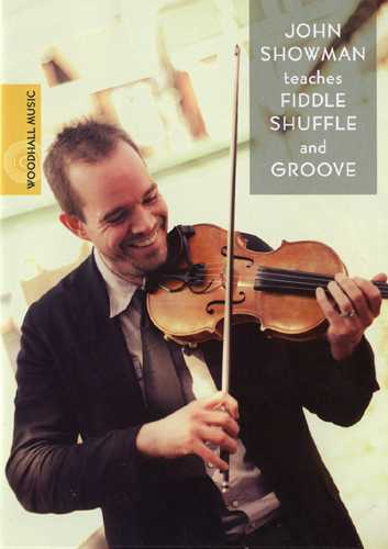 DVD - John Showman Teaches Fiddle Shuffle and Groove