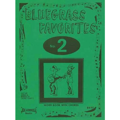 Bluegrass Favorites Songbook 2