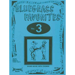 Bluegrass Favorites Songbook 3
