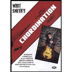 DVD - Whit Smith's Chordination, Volume 2