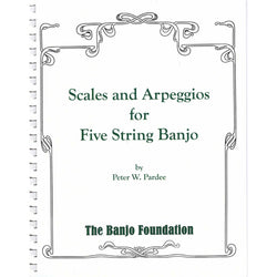 Scales and Arpeggios for Five String Banjo