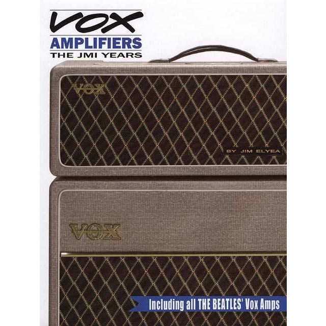 Vox Amplifiers: The JMI Years