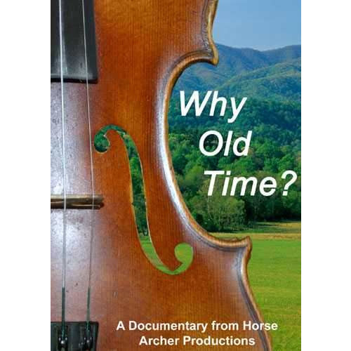 DVD - Why Old Time?