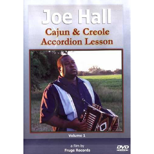DVD - Joe Hall - Cajun & Creole Accordion Lesson, Vol. 1
