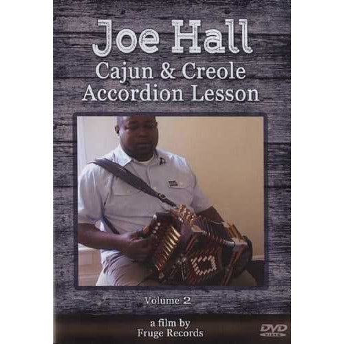 DVD - Joe Hall - Cajun & Creole Accordion Lesson, Volume 2