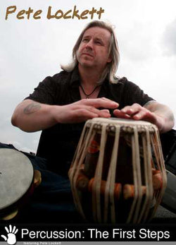Pete Lockett - Percussion: The First Steps