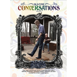 DVD - Old-Time Conversations - Volume 6