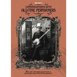 DVD - Conversations with Old-Time Performers - Volume 2