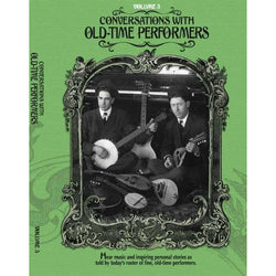 DVD - Conversations with Old-Time Performers - Volume 3